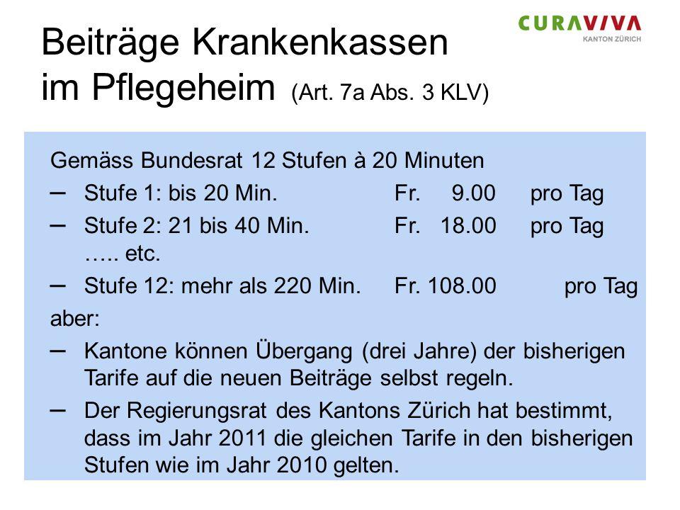 Beiträge Krankenkassen im Pflegeheim (Art. 7a Abs. 3 KLV)