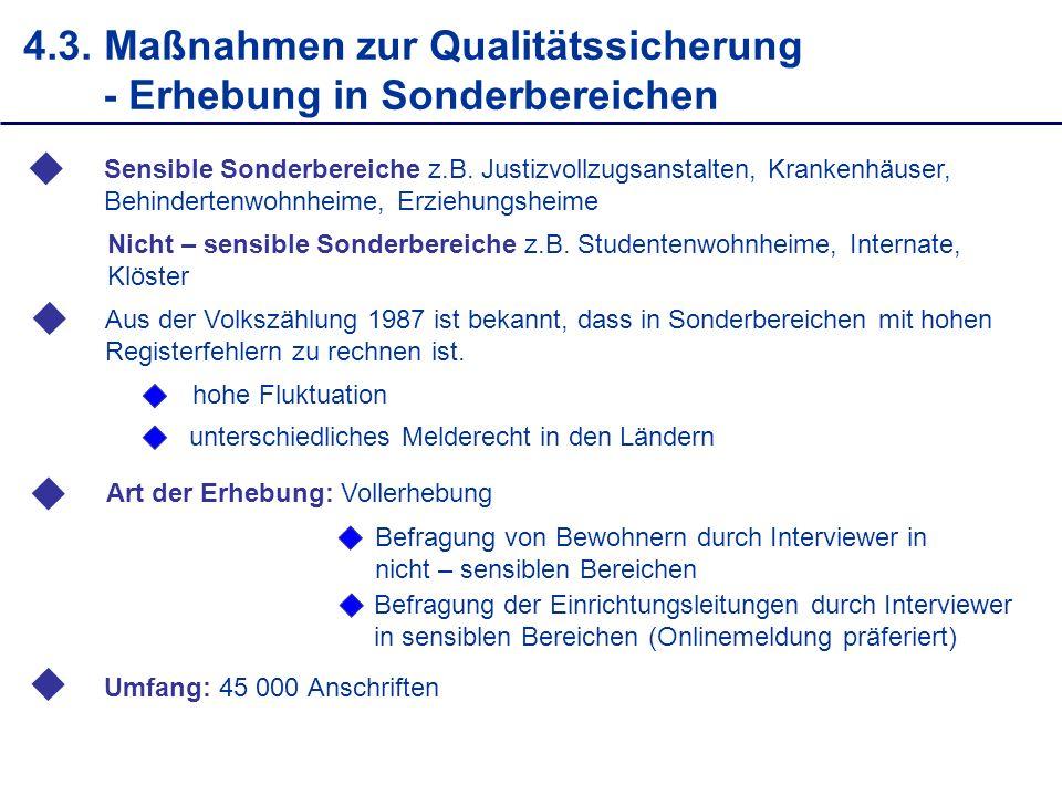 4.3. Maßnahmen zur Qualitätssicherung - Erhebung in Sonderbereichen