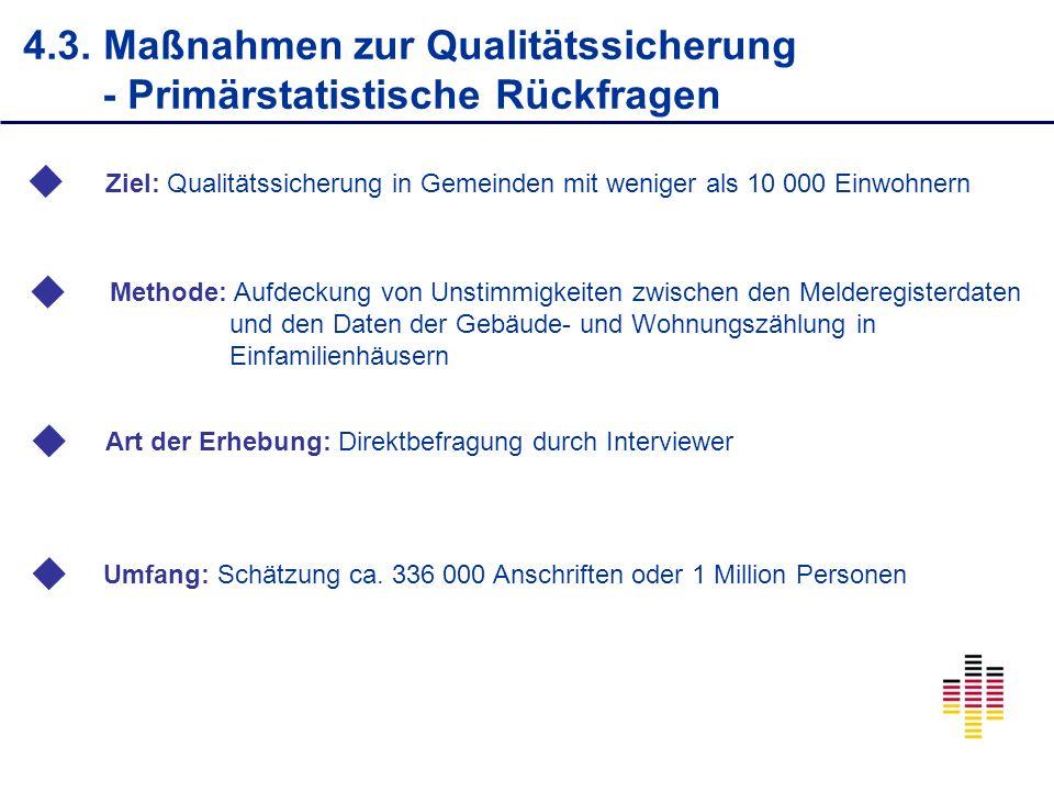 4.3. Maßnahmen zur Qualitätssicherung - Primärstatistische Rückfragen