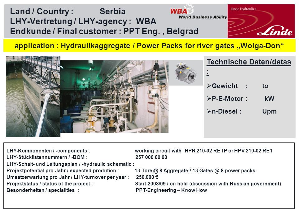 Land / Country : Serbia LHY-Vertretung / LHY-agency : WBA Endkunde / Final customer : PPT Eng. , Belgrad