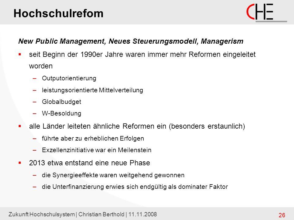 Hochschulrefom New Public Management, Neues Steuerungsmodell, Managerism. seit Beginn der 1990er Jahre waren immer mehr Reformen eingeleitet worden.