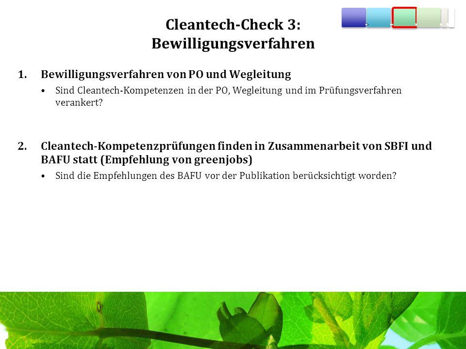 Cleantech-Check 3: Bewilligungsverfahren