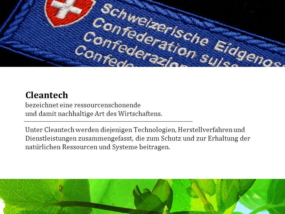Cleantech bezeichnet eine ressourcenschonende