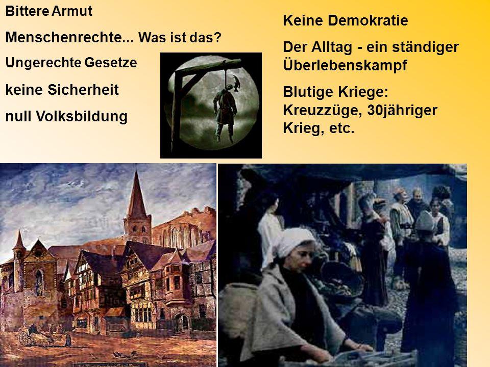 Menschenrechte... Was ist das Keine Demokratie