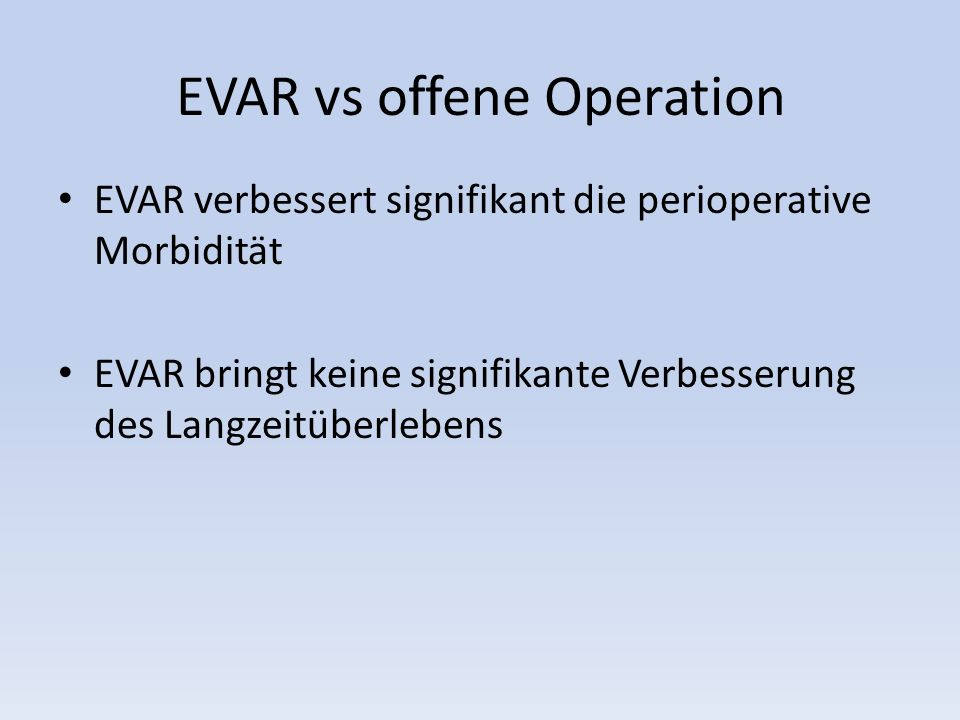 EVAR vs offene Operation