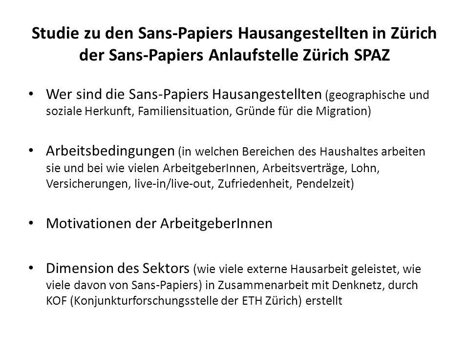 Studie zu den Sans-Papiers Hausangestellten in Zürich der Sans-Papiers Anlaufstelle Zürich SPAZ