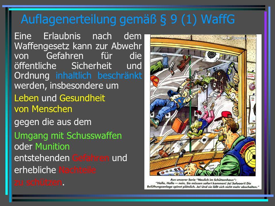 Auflagenerteilung gemäß § 9 (1) WaffG