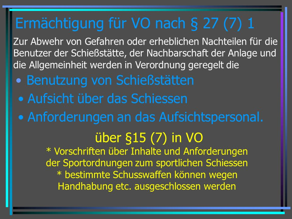Ermächtigung für VO nach § 27 (7) 1