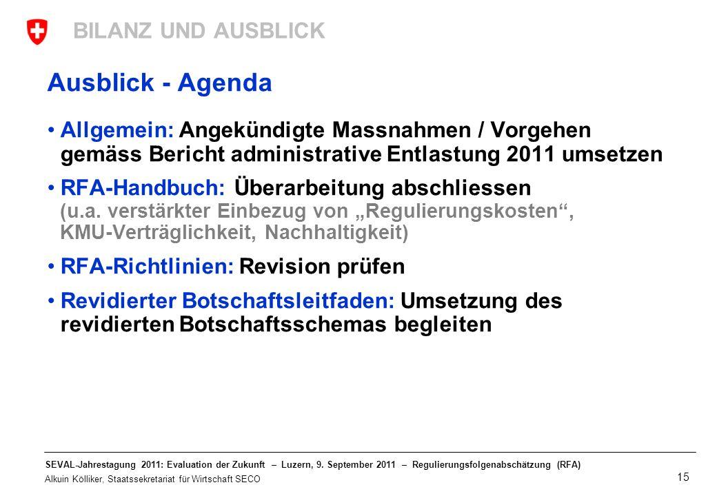 Ausblick - Agenda BILANZ UND AUSBLICK