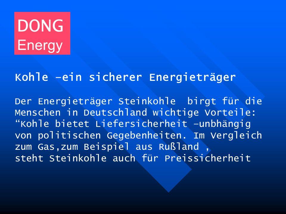DONG Energy Kohle –ein sicherer Energieträger