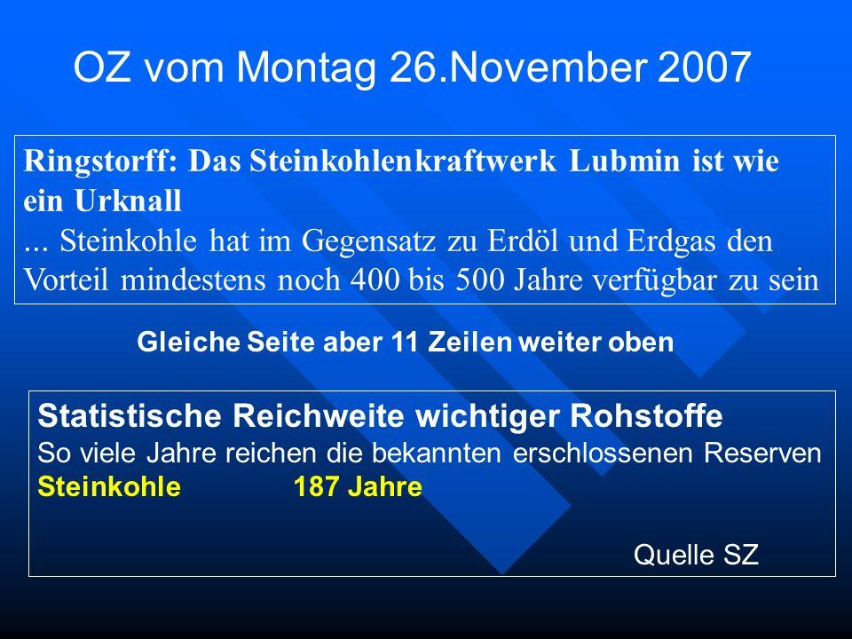OZ vom Montag 26.November 2007 Ringstorff: Das Steinkohlenkraftwerk Lubmin ist wie. ein Urknall.