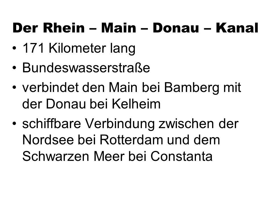 Der Rhein – Main – Donau – Kanal
