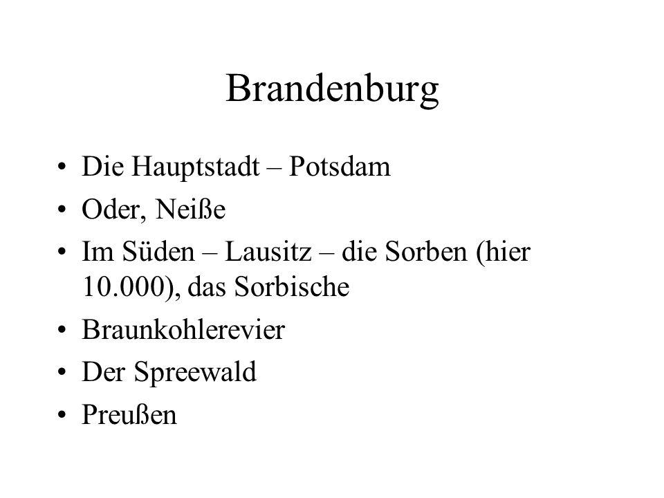 Brandenburg Die Hauptstadt – Potsdam Oder, Neiße