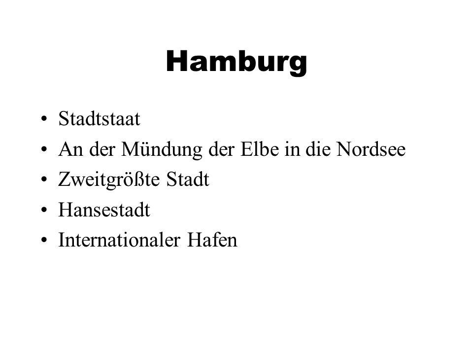 Hamburg Stadtstaat An der Mündung der Elbe in die Nordsee