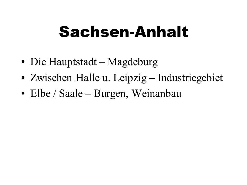 Sachsen-Anhalt Die Hauptstadt – Magdeburg