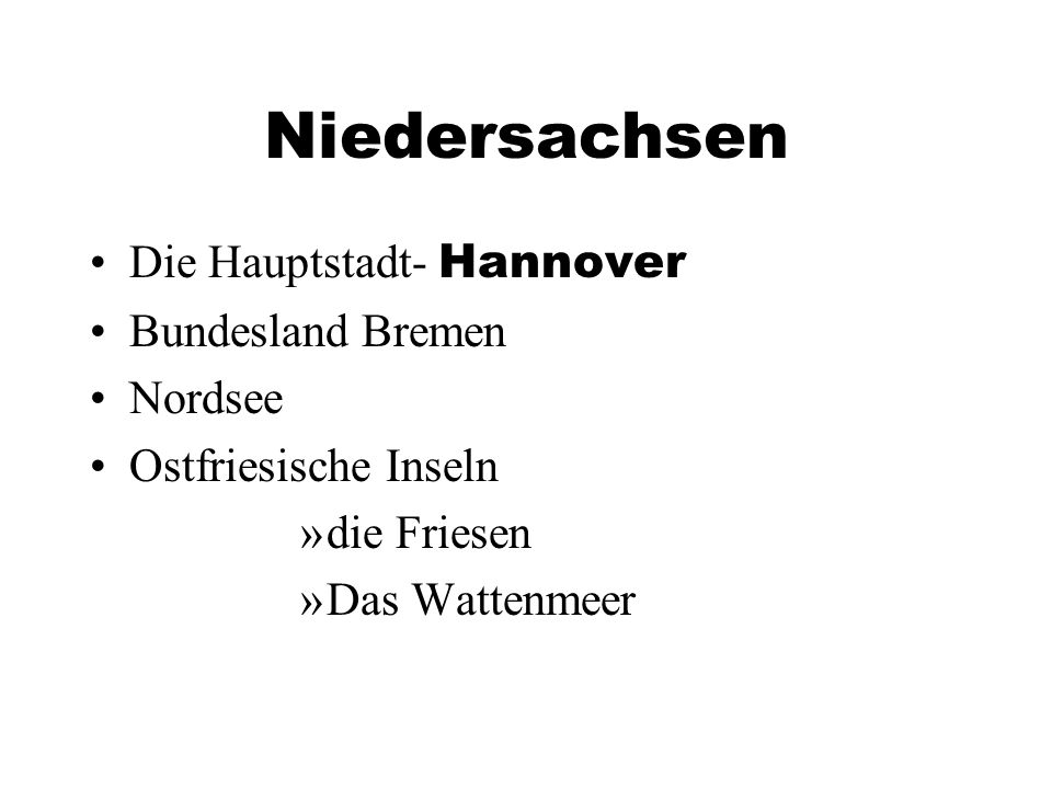 Niedersachsen Die Hauptstadt- Hannover Bundesland Bremen Nordsee