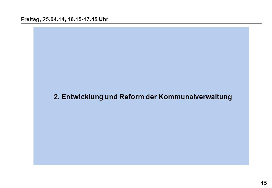2. Entwicklung und Reform der Kommunalverwaltung