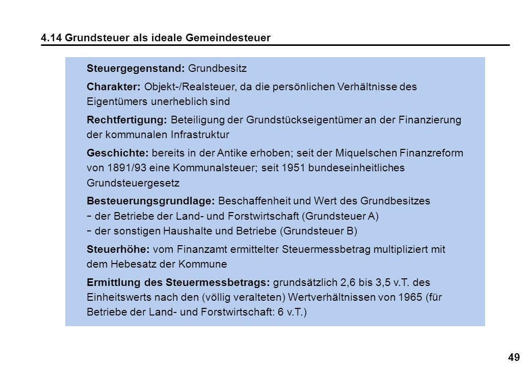 4.14 Grundsteuer als ideale Gemeindesteuer