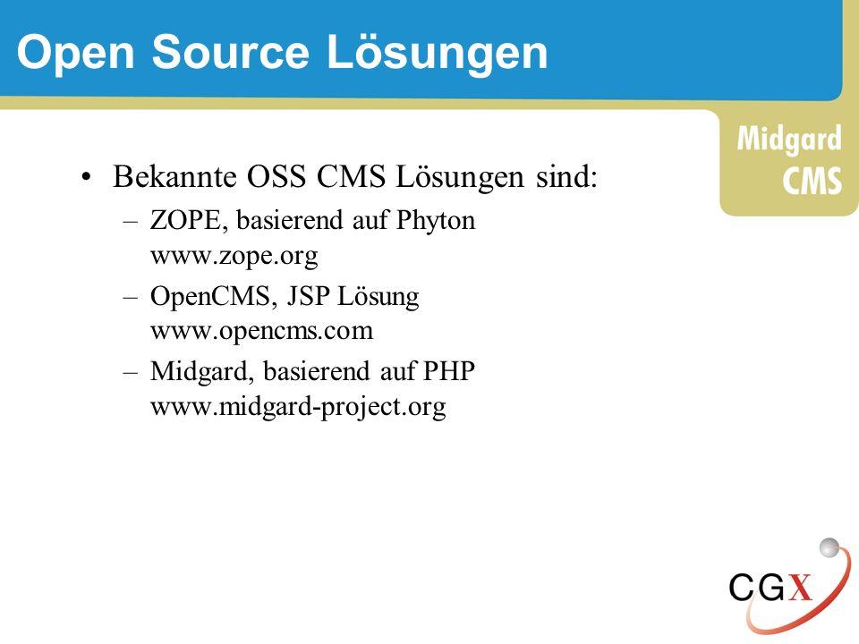 Open Source Lösungen Bekannte OSS CMS Lösungen sind: