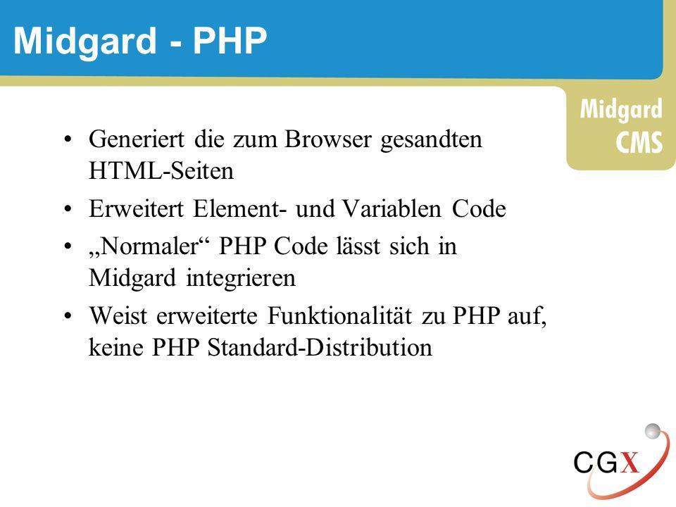 Midgard - PHP Generiert die zum Browser gesandten HTML-Seiten