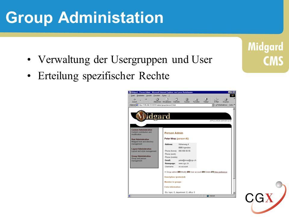 Group Administation Verwaltung der Usergruppen und User