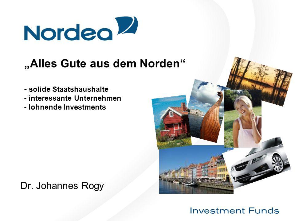 """""""Alles Gute aus dem Norden - solide Staatshaushalte - interessante Unternehmen - lohnende Investments"""
