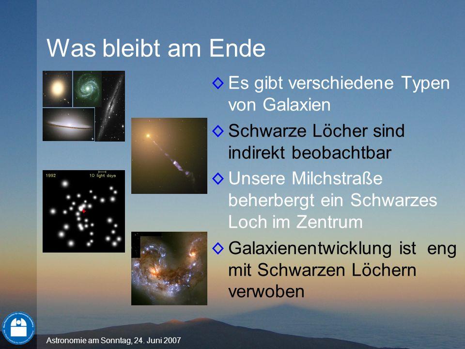 Was bleibt am Ende Es gibt verschiedene Typen von Galaxien