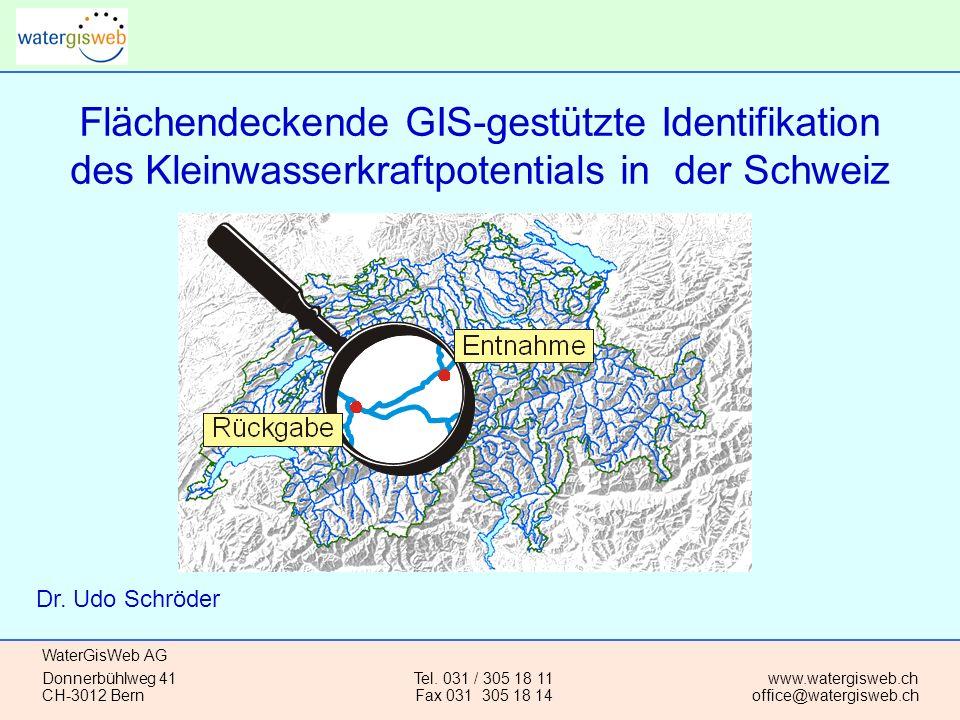 Flächendeckende GIS-gestützte Identifikation des Kleinwasserkraftpotentials in der Schweiz