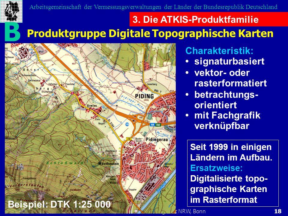 B Produktgruppe Digitale Topographische Karten