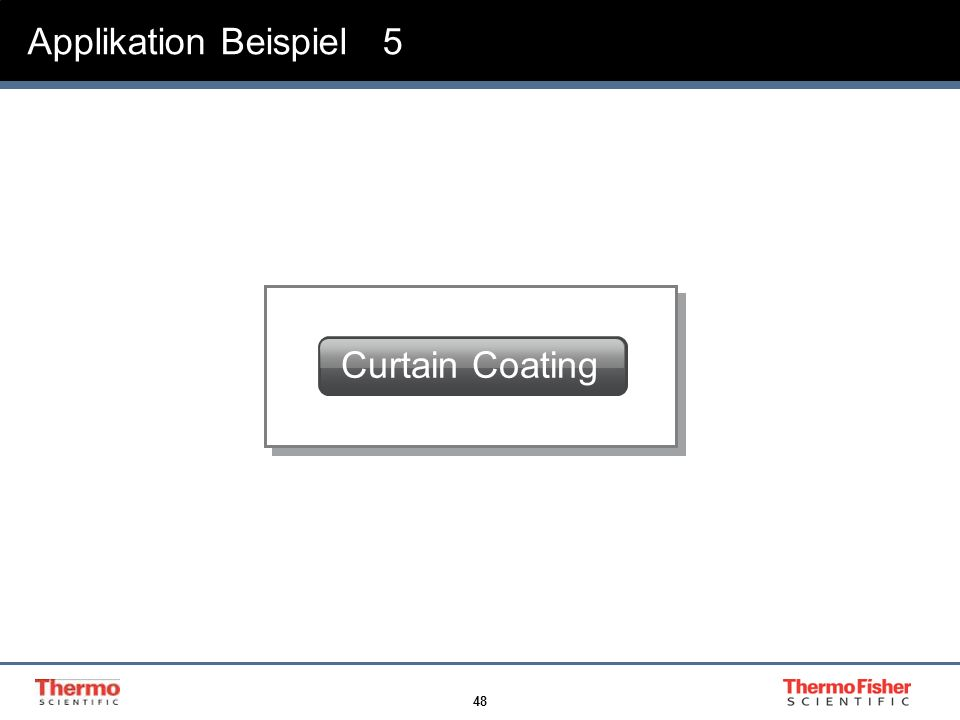 Applikation Beispiel 5 Curtain Coating
