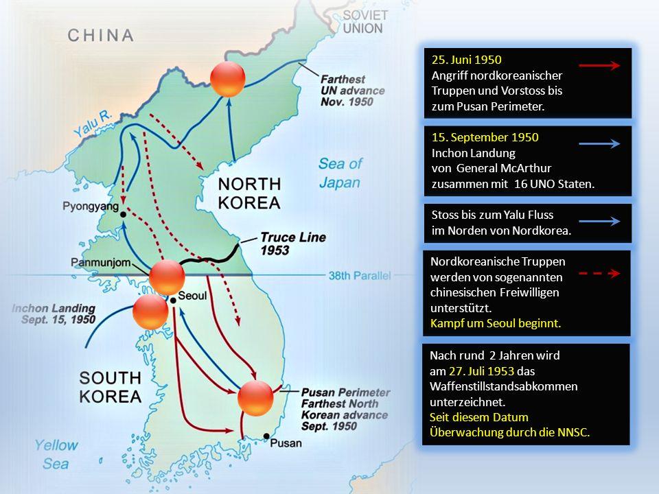 25. Juni 1950 Angriff nordkoreanischer. Truppen und Vorstoss bis zum Pusan Perimeter.