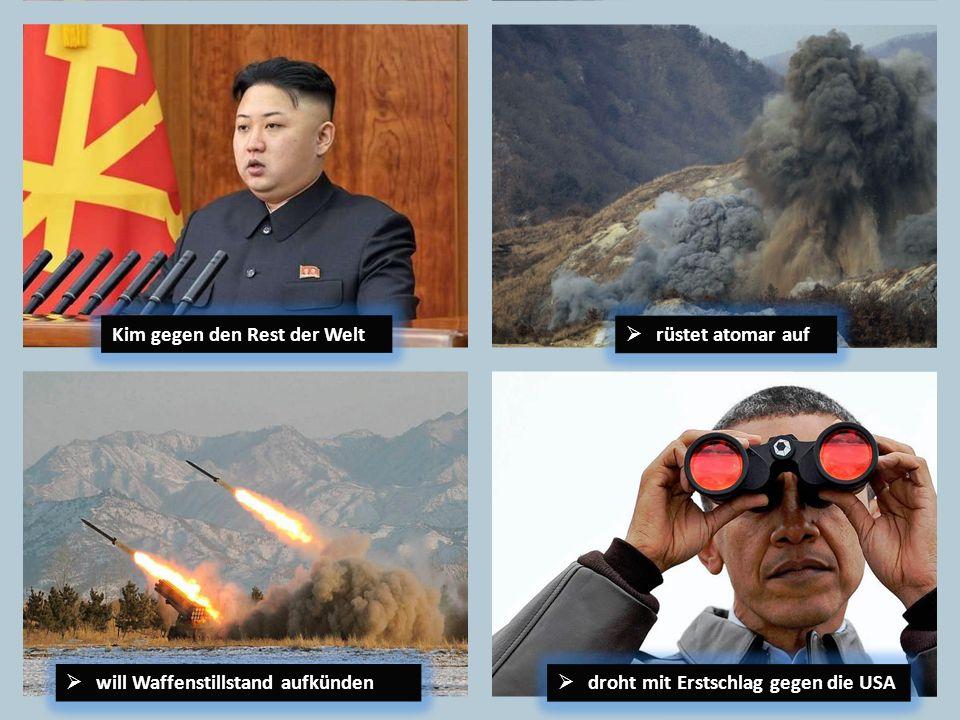 Kim gegen den Rest der Welt
