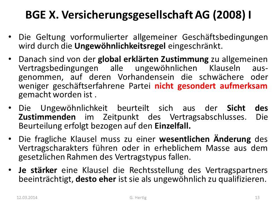 BGE X. Versicherungsgesellschaft AG (2008) I