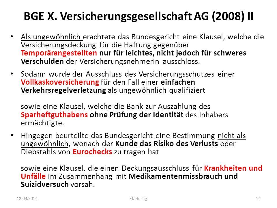 BGE X. Versicherungsgesellschaft AG (2008) II