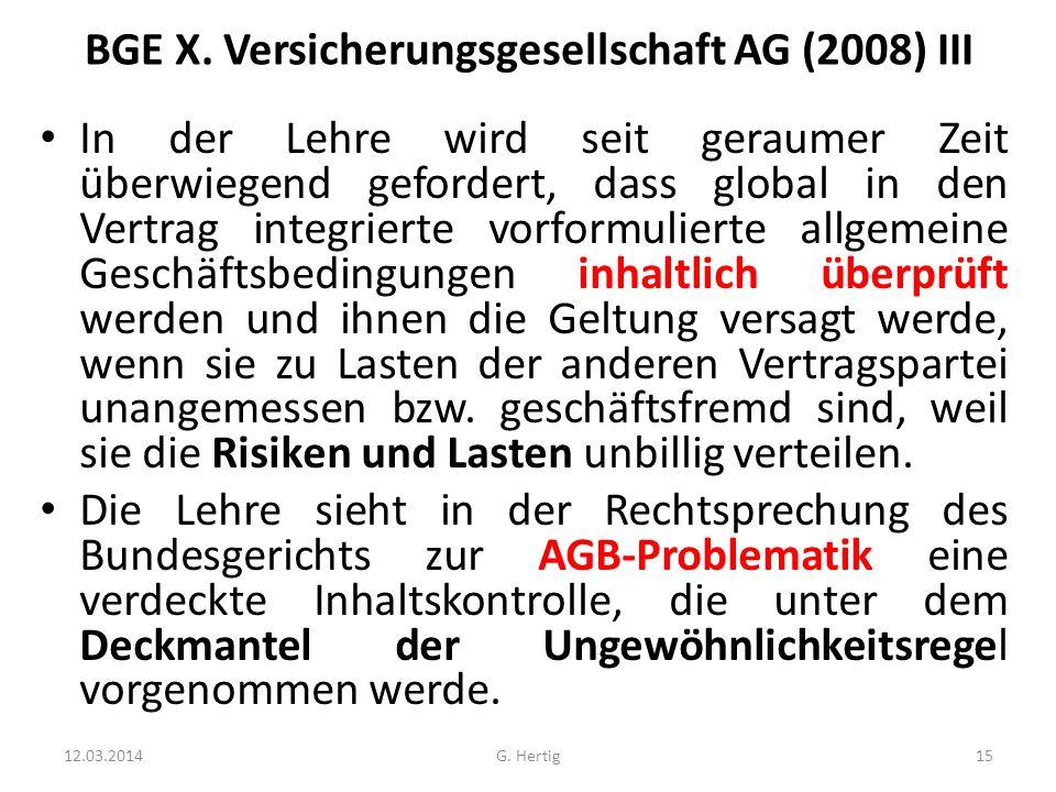 BGE X. Versicherungsgesellschaft AG (2008) III