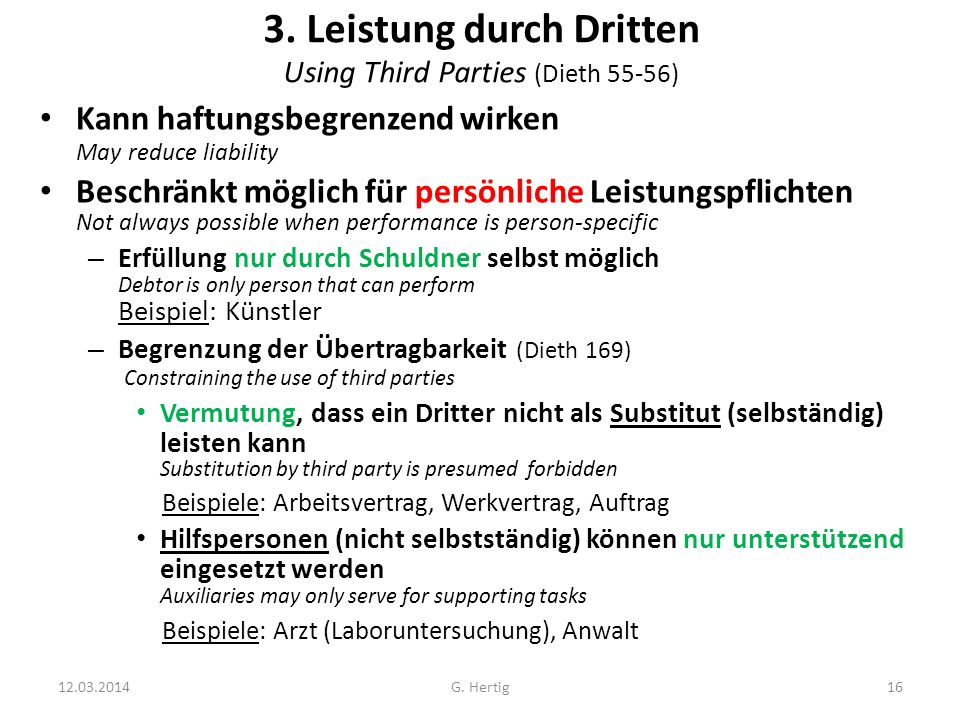 3. Leistung durch Dritten Using Third Parties (Dieth 55-56)
