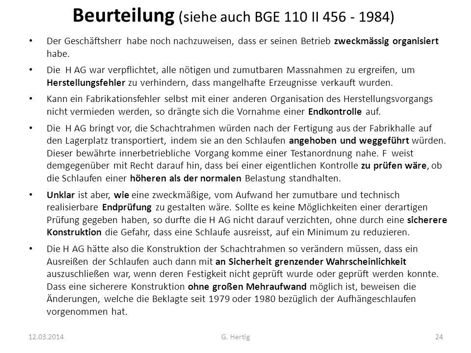Beurteilung (siehe auch BGE 110 II 456 - 1984)