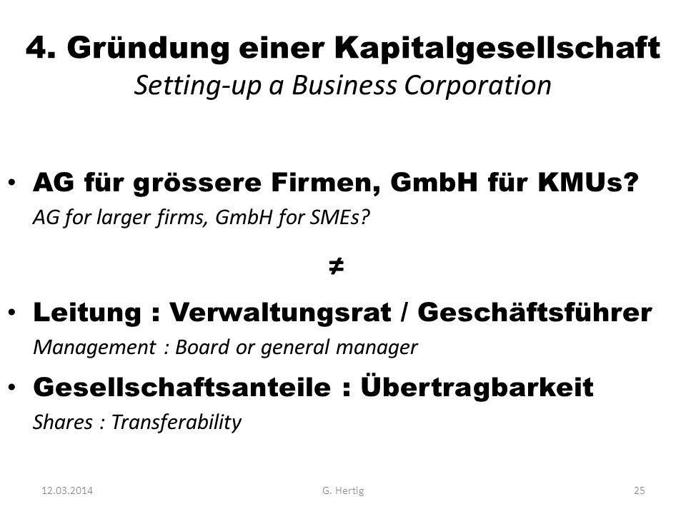 4. Gründung einer Kapitalgesellschaft Setting-up a Business Corporation