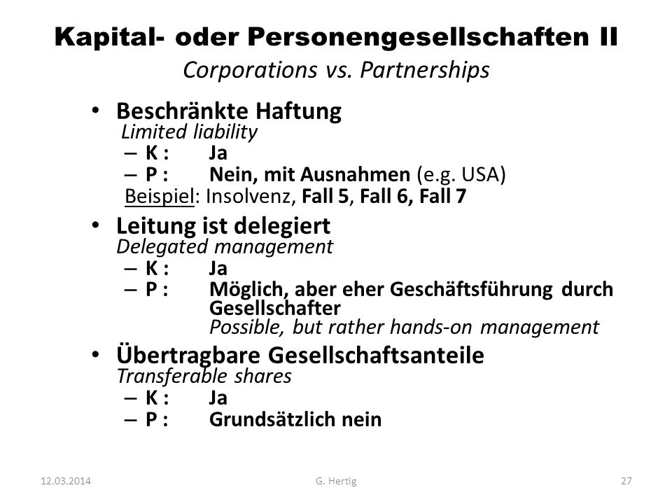 Kapital- oder Personengesellschaften II Corporations vs. Partnerships
