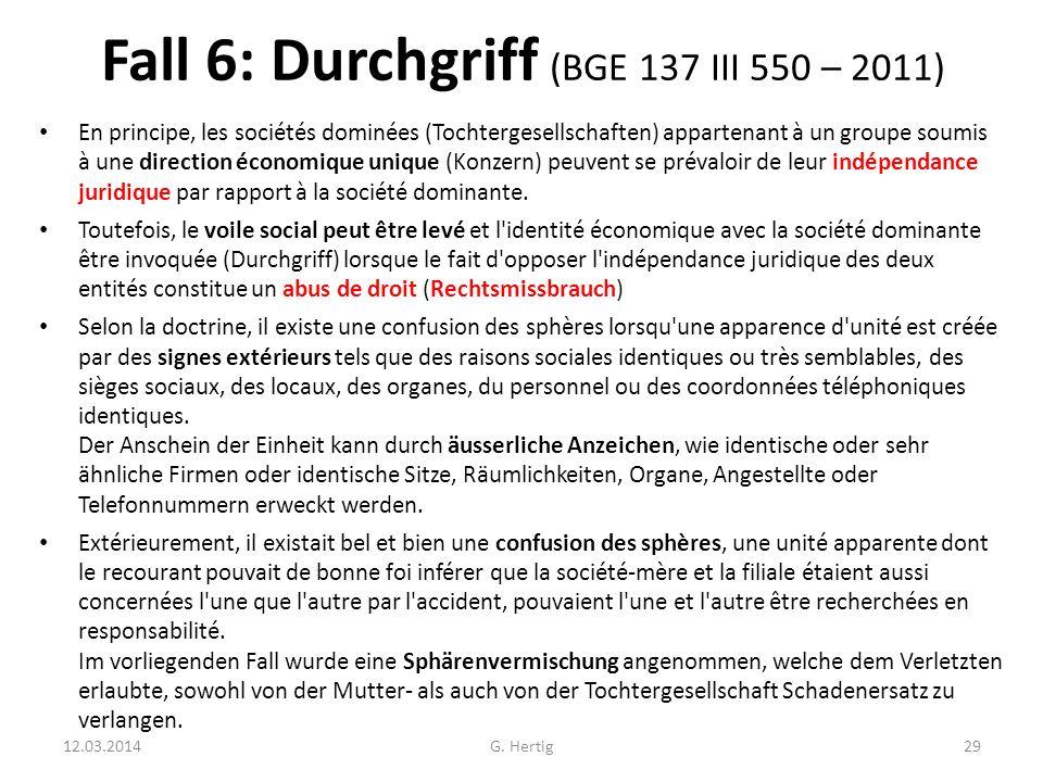 Fall 6: Durchgriff (BGE 137 III 550 – 2011)