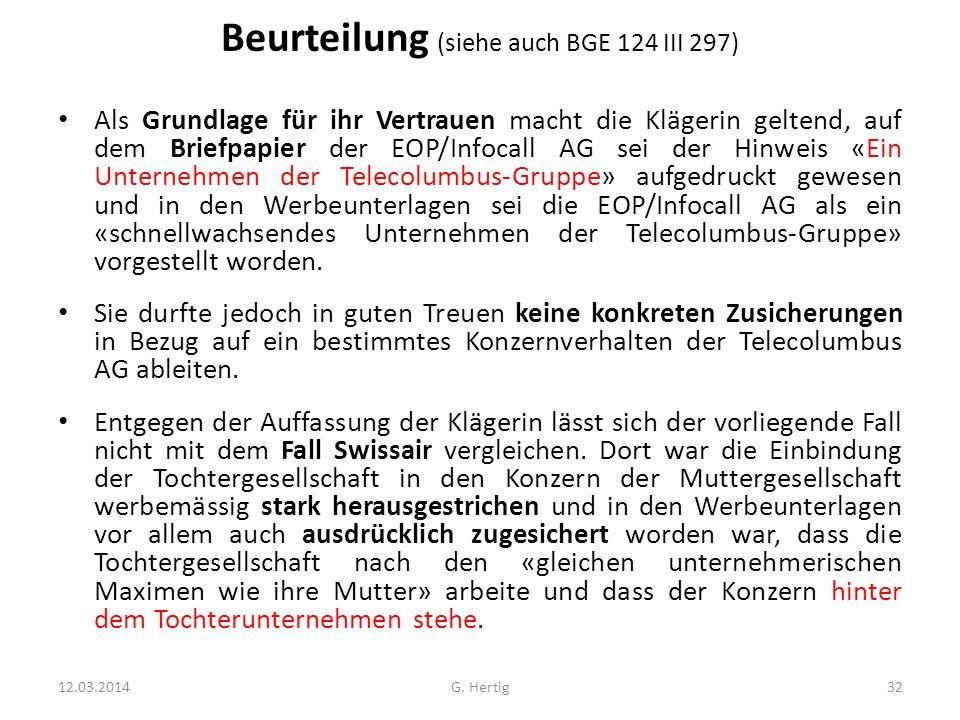 Beurteilung (siehe auch BGE 124 III 297)