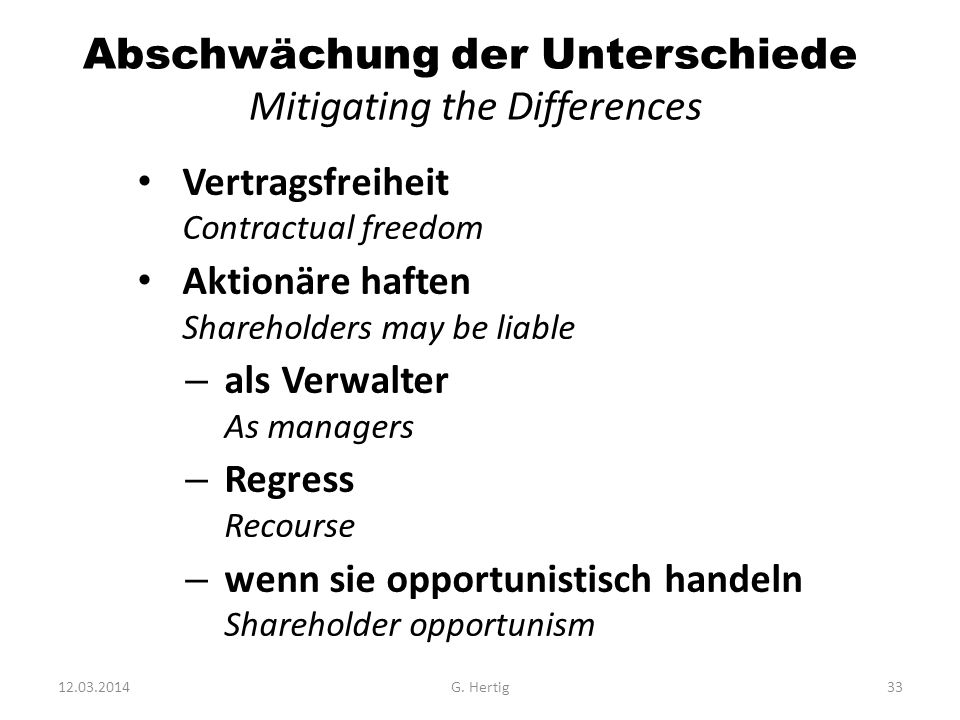 Abschwächung der Unterschiede Mitigating the Differences