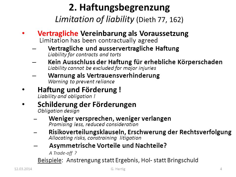 2. Haftungsbegrenzung Limitation of liability (Dieth 77, 162)