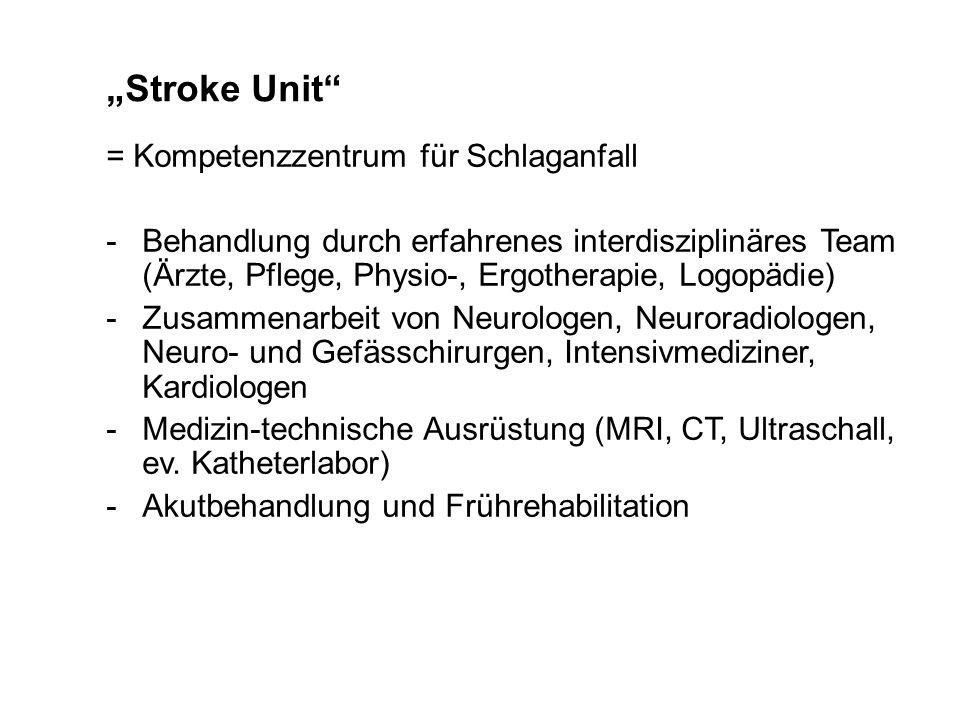 """""""Stroke Unit = Kompetenzzentrum für Schlaganfall"""