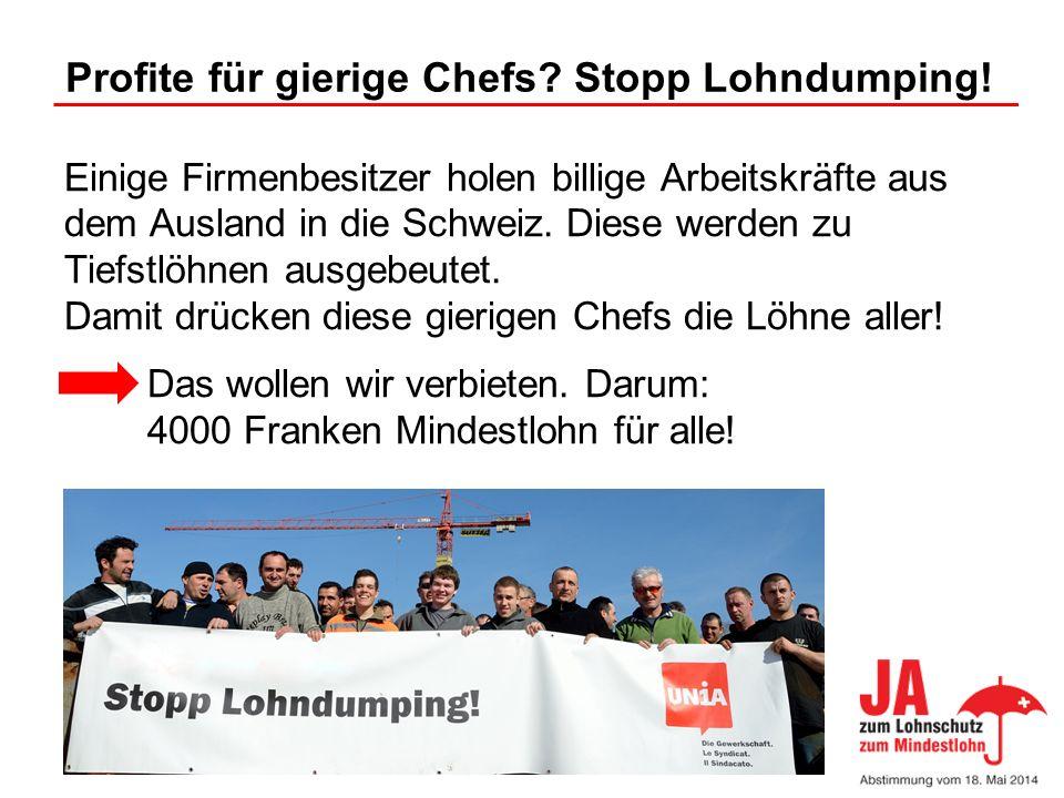 Profite für gierige Chefs Stopp Lohndumping!