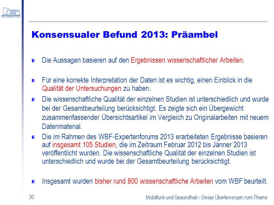 Konsensualer Befund 2013: Präambel