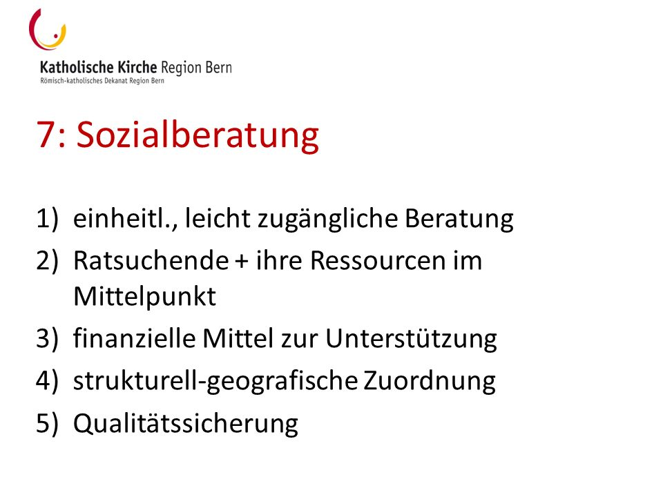 7: Sozialberatung einheitl., leicht zugängliche Beratung