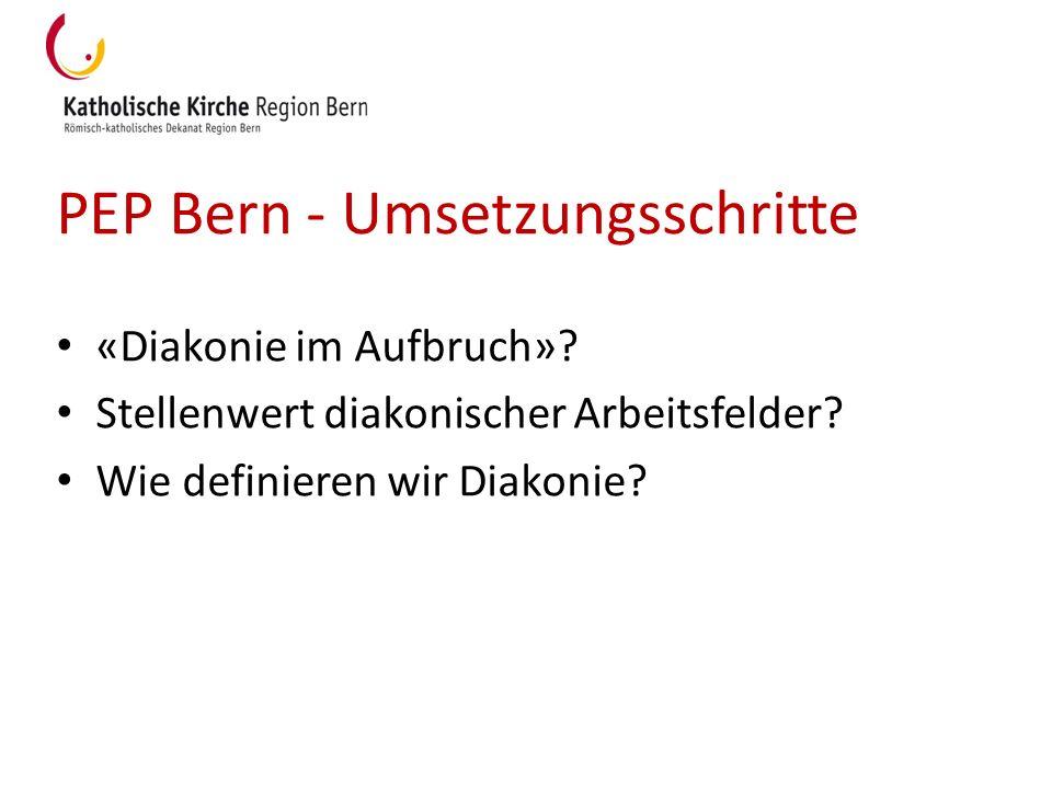 PEP Bern - Umsetzungsschritte