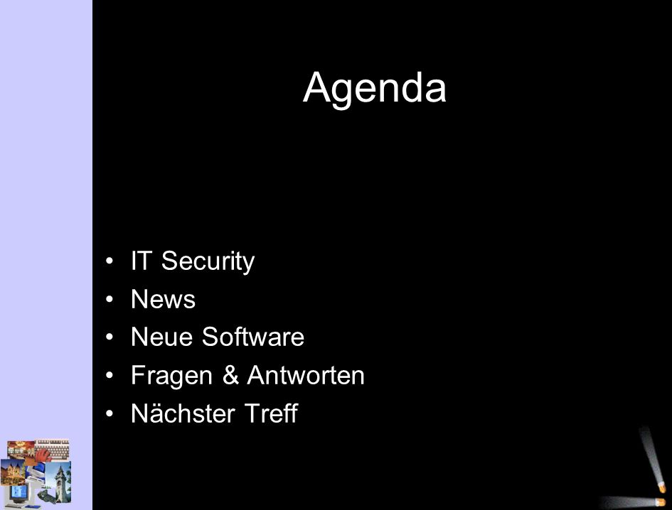 Agenda IT Security News Neue Software Fragen & Antworten