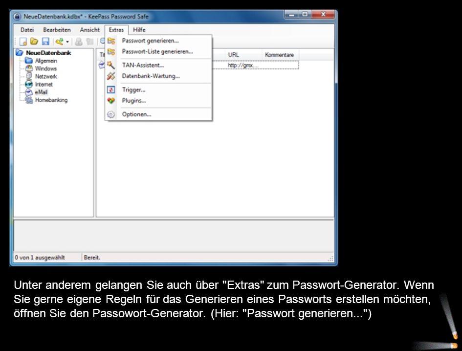 Unter anderem gelangen Sie auch über Extras zum Passwort-Generator